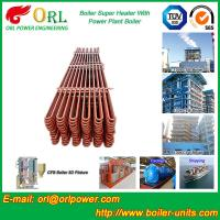 Best 80MW Petroleum Industry CFB Boiler Superheater OEM TUV Superheater In Boiler wholesale