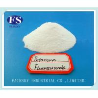 Buy cheap Potassium Hexafluo zirconate(Fairsky)98%Min &Mainly used on the flux-cored wire from wholesalers