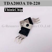 China Durable Audio Power Amplifier Voltage Regulator IC TDA2003 TO-220-5 TDA2003A TO-220 on sale