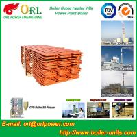 Best Industrial Boiler Super Heater/ Convective Steam Super Heater SA213T91 wholesale