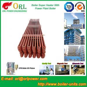 Best Separately Fired 150M CFB Boiler Capacity Factor Superheater Tubes , Steam Super Heater wholesale