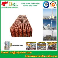 Best Fire Tube CFB Boiler Super Heater Coils Anti Corrosion ASME Standard wholesale