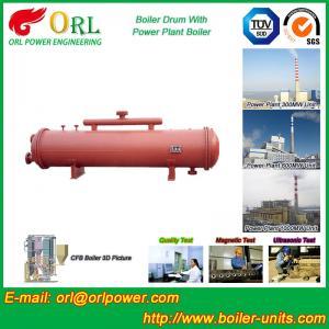 Best 300 Ton Ionic Pressure Drum / Stability Low Pressure Boiler Drum ORL Power wholesale