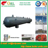 Best Hot Water SA516GR70 Alloy steel water boiler mud drum with ISO9001 wholesale