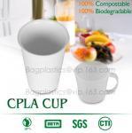 Best Blister molding biodegradable durable using coffe cup, cpla cup of blister molding, corn starch tea cup wholesale