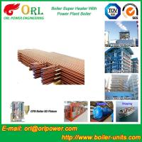 Best Boiler Unit CFB Boiler Superheater Platen Superheater High Heating Efficiency wholesale