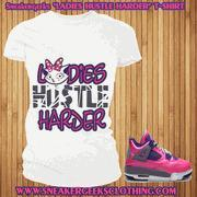 CLEARANCE LADIES HUSTLE HARDER t-shirt to match Jordan 4 Pink Foil